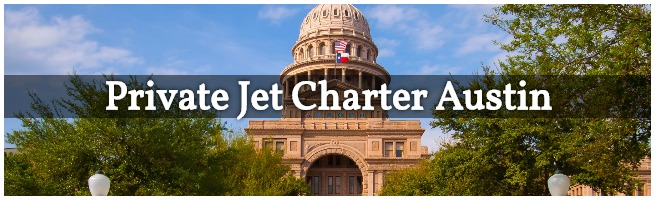 Private Jet Charter Austin, TX